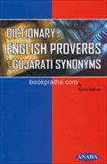 Dictionary of English Proverbs with Gujarati Synonyms