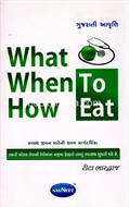 What When How to Eat
